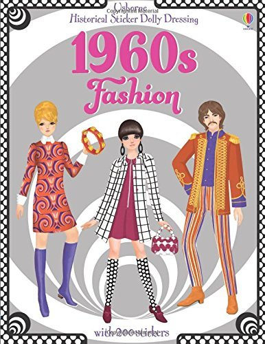Historical Sticker Dolly Dressing 1960's Fashion by Emily Bone (2014-11-01) (Sticker Dolly 2014)
