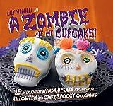 Zombie Ate My Cupcake!