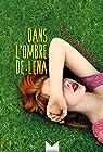 Dans l'ombre de Lena par von Bredow