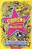 "Afficher ""Superstar malgré moi"""