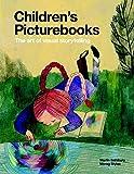Children's Picturebooks: The Art of Visual Storytelling by Martin Salisbury (2012-02-08)