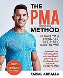 The PMA Method: Stronger, Leaner, Fitter in 14 days.