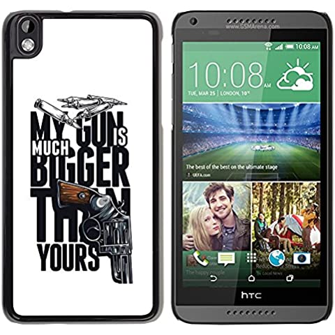 [ For HTC DESIRE 816 ][ Xtreme-Cover ][ Hart Rückseite Schutzhülle Case ] - My Gun Is Much