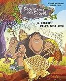 Scarica Libro Il tesoro dell albero cavo Storie prima della storia Ediz illustrata 9 (PDF,EPUB,MOBI) Online Italiano Gratis