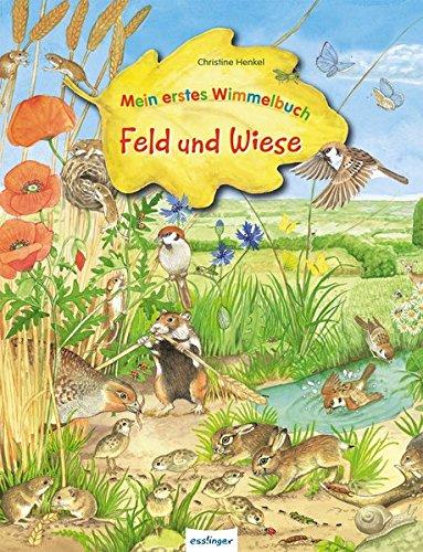 Mein erstes Wimmelbuch - Feld und Wiese