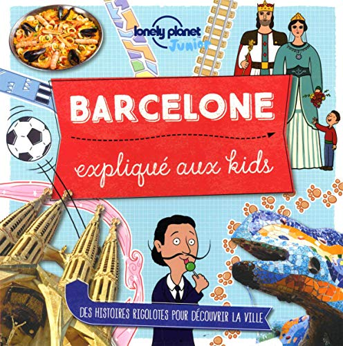 Barcelone expliqué aux kids - 1ed