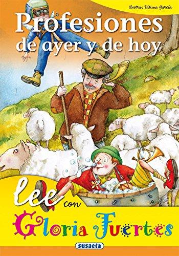 Profesiones De Ayer Y De Hoy. Lee Con. (Lee Con Gloria Fuertes) por Gloria Fuertes