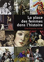 La place des femmes dans l'histoire : Une histoire mixte