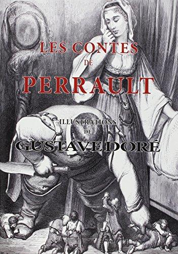Les contes de Perrault : Illustrations de Gustave Doré par Charles Perrault