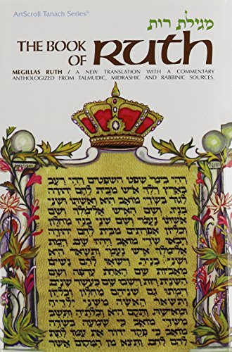 The Book of Ruth (The Artscroll Tanach Series)