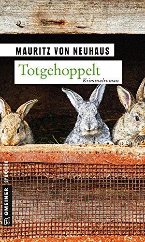 Totgehoppelt: Kriminalroman (Kriminalromane im GMEINER-Verlag)