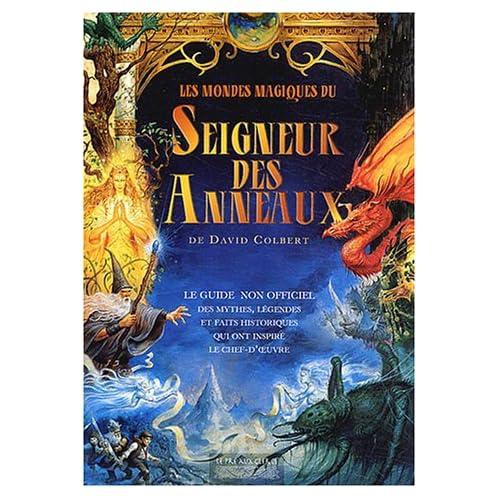 Les mondes magiques du Seigneur des Anneaux