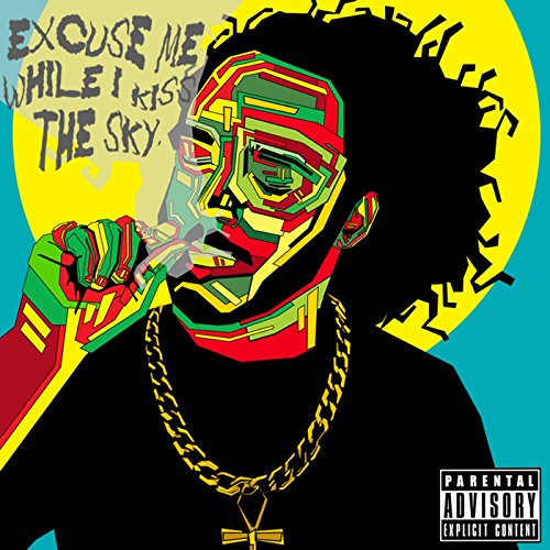 Excuse Me While I Kiss the Sky [Explicit] - Skies England