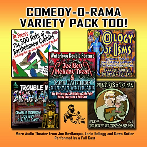 Comedy-O-Rama Variety Pack Too!  Audiolibri