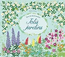 Jolis jardins : Livre de décalcomanies par Felicity Brooks