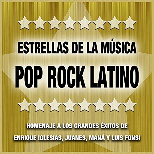 Estrellas de la Música Pop Rock Latino: Homenaje a las Mejores Canciones...