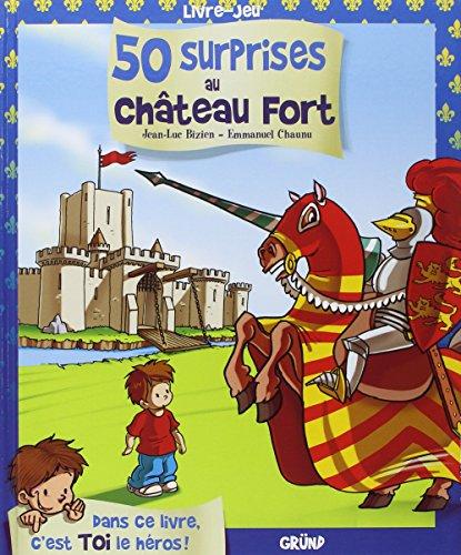 50 surprises au château fort