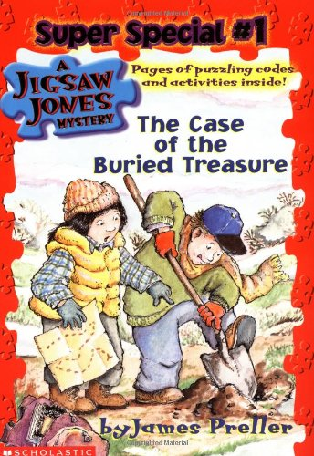 The Case of the Buried Treasure (Jigsaw Jones Super Special, Band 1)