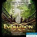 Thomas Thiemeyer: Evolution - Die Stadt der Überlebenden