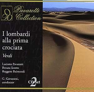 Verdi : I Lombardi alla prima crociata. Pavarotti, Scotto, Raimondi, Gavazzeni.