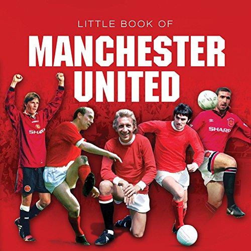 Little Book of Manchester United (Little Books)