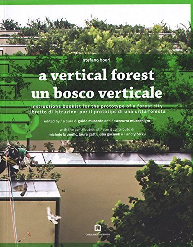 A Vertical Forrest by Stefano Boeri (2016-04-15)