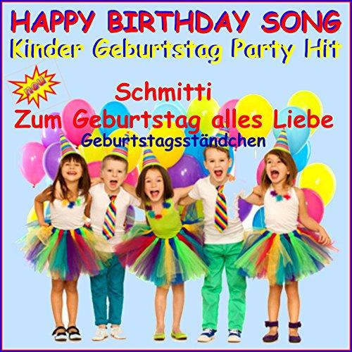 Happy Birthday Song, Kinder-Geburtstag Party Hit (Geburtstagsständchen)