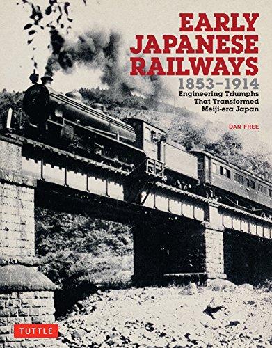 Early Japanese Railways 1853-1914: Engineering Triumphs That Transformed Meiji-era Japan di Dan Free