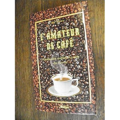 L'Amateur de café - Guide des meilleurs cafés du monde