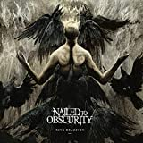 Songtexte von Nailed to Obscurity - King Delusion