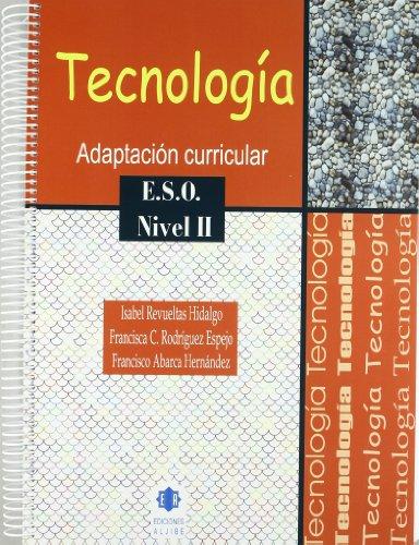 Tecnología: Adaptación curricular. Nivel II. E.S.O.