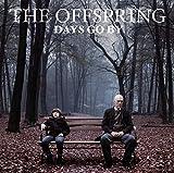 Days Go By -