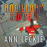 Ancillary Sword: The Imperial Radch series, Book 2