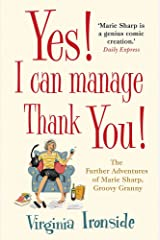 Yes! I Can Manage, Thank You!: Marie Sharp 3 Paperback