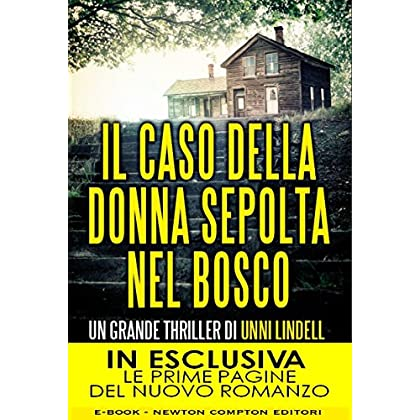 Il Caso Della Donna Sepolta Nel Bosco (Enewton Narrativa)