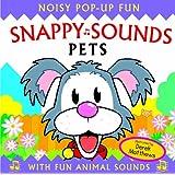 Snappy Sounds - Pets: Noisy Pop-up Fun (Snappy Noisy Pops)
