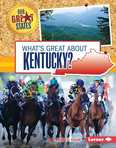What's Great about Kentucky? (Our Great States) (English Edition)