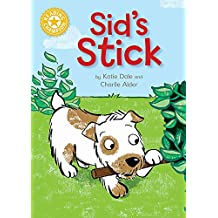 Sid's Stick: Independent Reading Yellow 3 (Reading Champion)