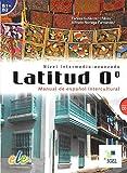Latitud O° - Nivel intermedio - avanzado : Manuel de español intercultural (1CD audio)