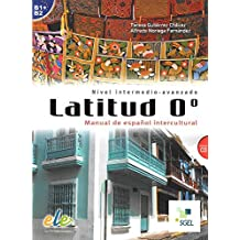 Latitud 0º: Latitud 0°: Manual de español intercultural. Nivel B1+/B2