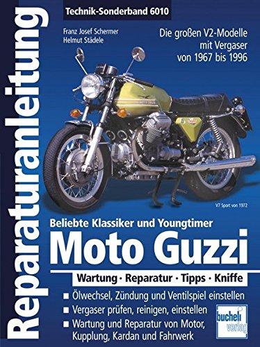Moto Guzzi V2 / Alle großen V2-Modelle aus Mandello 1967-1999 (Reparaturanleitungen) (Fahrwerk Großes)
