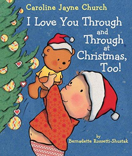 nd Through at Christmas, Too! (Caroline Jayne Church) ()