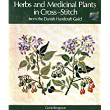 Herbs and Medicinal Plants in Cross-stitch by Gerda Bengtsson (1979-05-01)