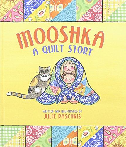 Mooshka A Quilt Story