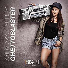 Andy aka Energy-Ghettoblaster