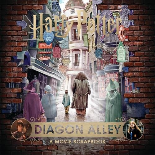 Harry Potter – Diagon Alley: A Movie Scrapbook (Jk Rowlings Wizarding World)