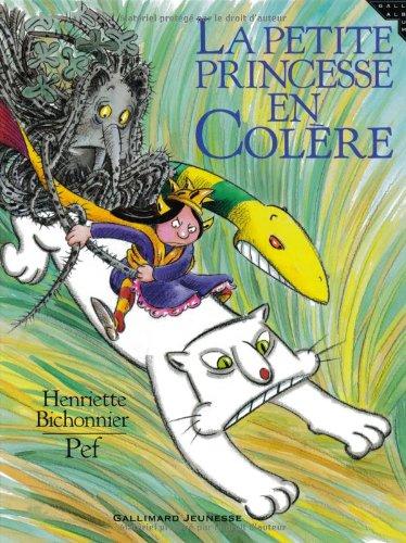La petite princesse en colère / Henriette Bichonnier |