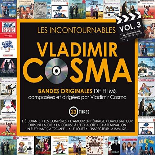 Les incontournables, vol. 3 (Bandes originales de films composées par Vladimir Cosma)