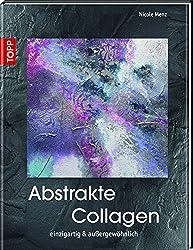 Abstrakte Collagen: Einzigartig & außergewöhnlich