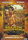 Gold of the Amazon Women ( Amazon Women ) ( Quest for the Seven Cities ) by Donald Pleasence